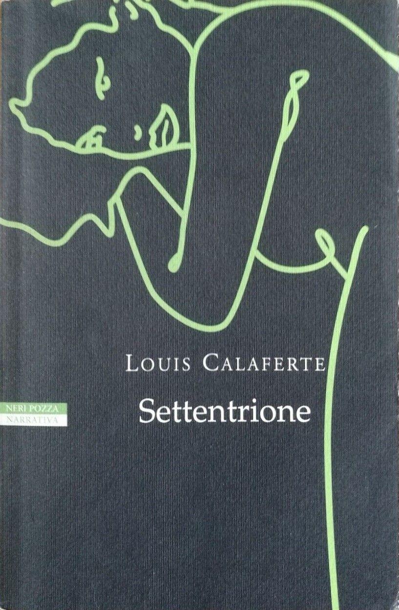 """…su Amazon c'è """"Settentrione"""" di Louis Calaferte"""