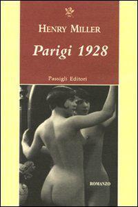 """""""Parigi 1928"""" di Henry Miller in bancarella"""
