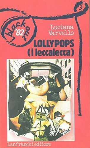 """""""Lollypops: i leccalecca"""" di Luciana Varvello al mercatino"""