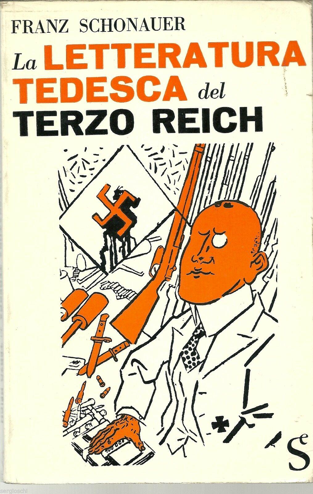 """""""La letteratura tedesca del Terzo Reich"""" di Franz Schonauer in bancarella"""