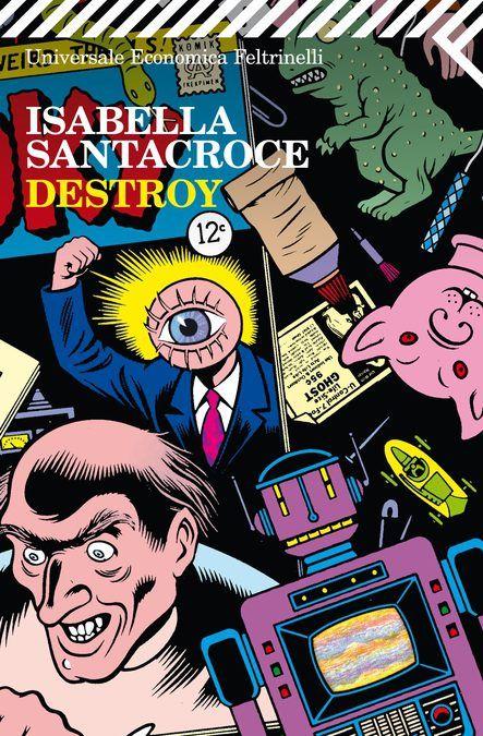 """""""Destroy"""" di Isabella Santacroce per 2 € al mercatino"""