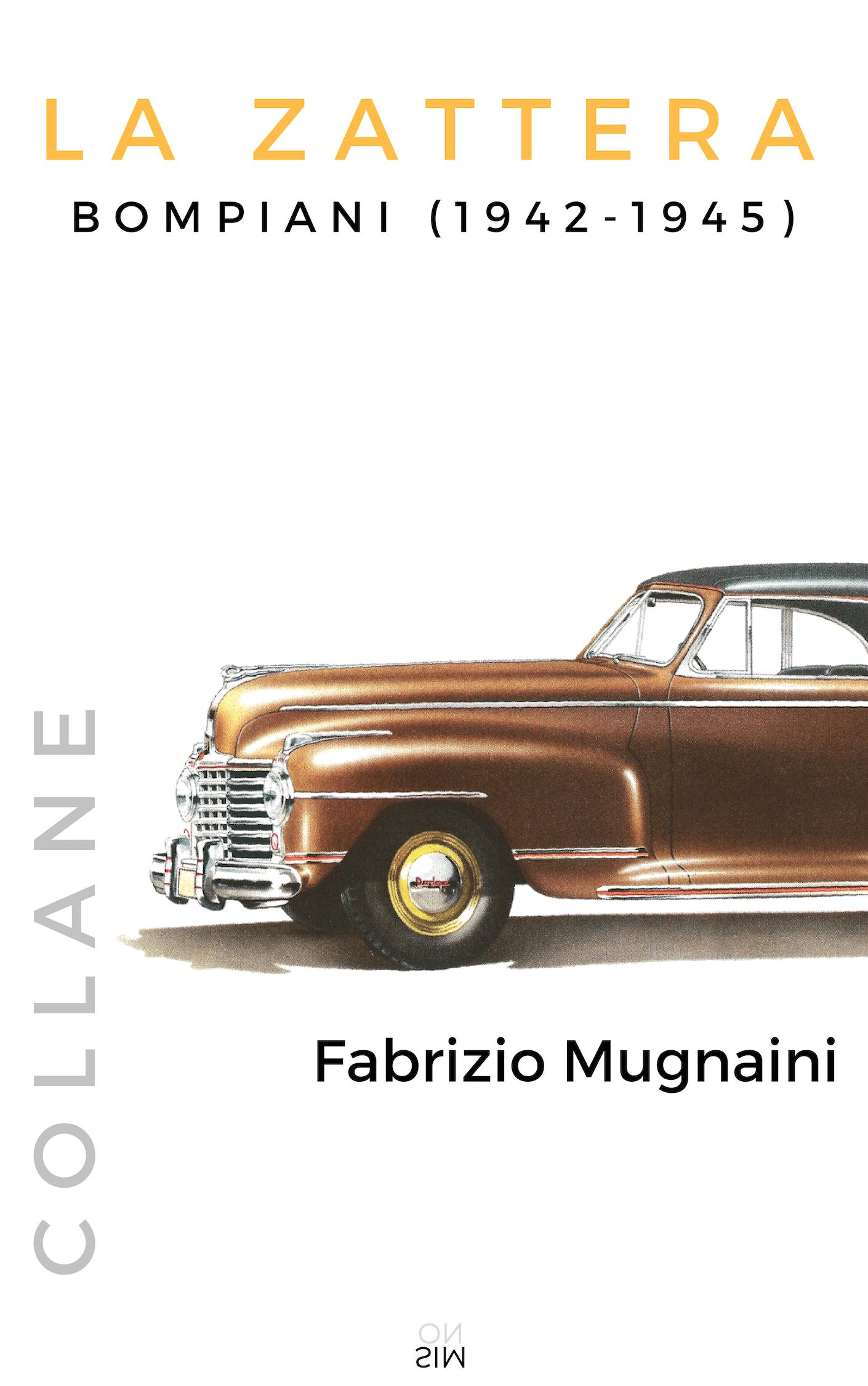 """In uscita """"La Zattera, Bompiani 1942-1945"""" di Fabrizio Mugnaini"""