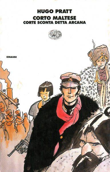 """""""Corte Sconta detta Arcana"""": un romanzo di Hugo Pratt in bancarella"""
