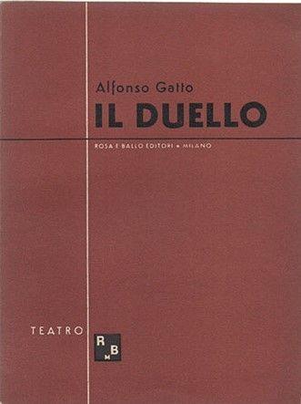"""""""Il duello: due quadri e due cori"""" di Alfonso Gatto in bancarella"""