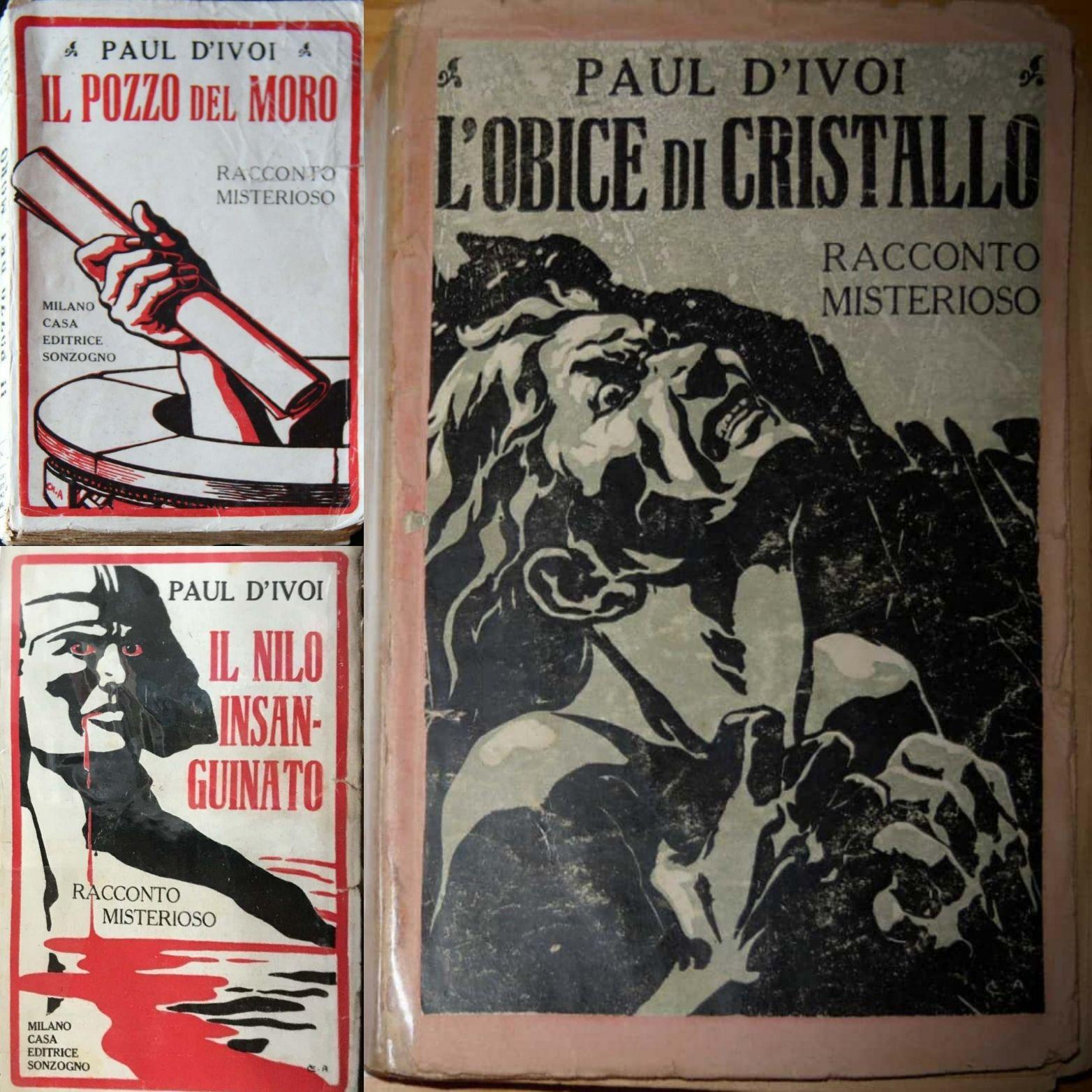 Un consiglio per il collezionista: completare la trilogia di Paul d'Ivoi!
