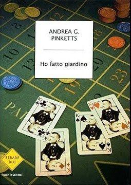 """""""Ho fatto giardino"""" di Andrea G. Pinketts in bancarella"""