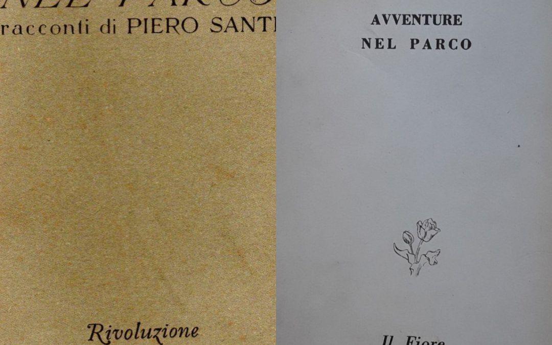 """""""Avventure nel parco"""" di Piero Santi: qual è la prima edizione?"""