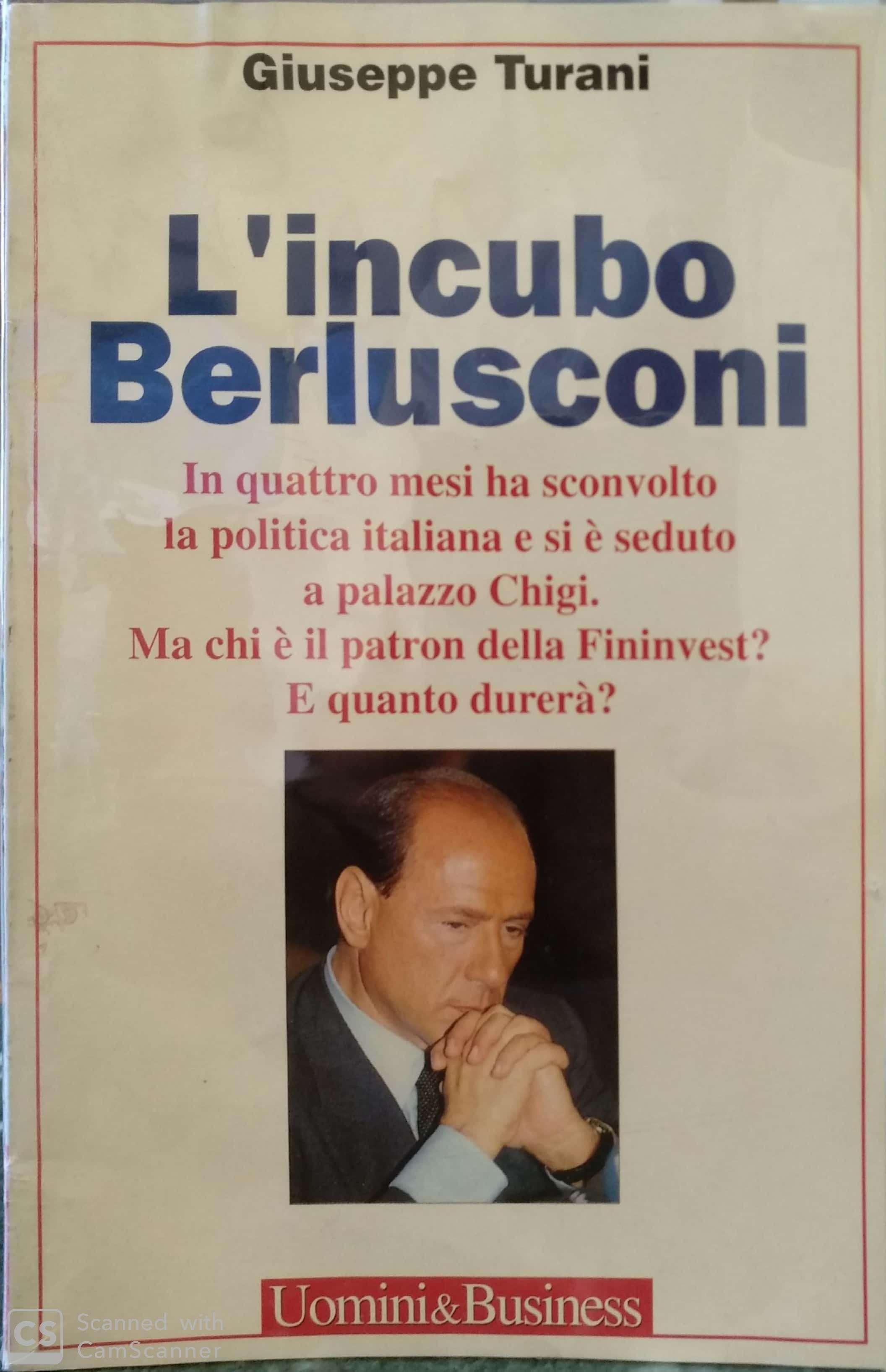 """Uno sconosciuto """"L'incubo Berlusconi"""" di Giuseppe Turani in bancarella!"""