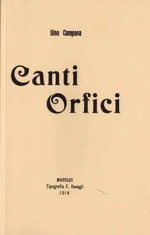 """I """"Canti Orfici"""" di Dino Campana in bancarella: un'anastatica di classe!"""