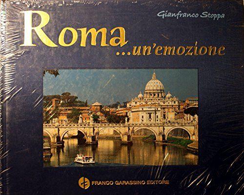 """""""Roma… un'emozione"""" di Claudio Sterpi e Gianfranco Stoppa al mercatino"""