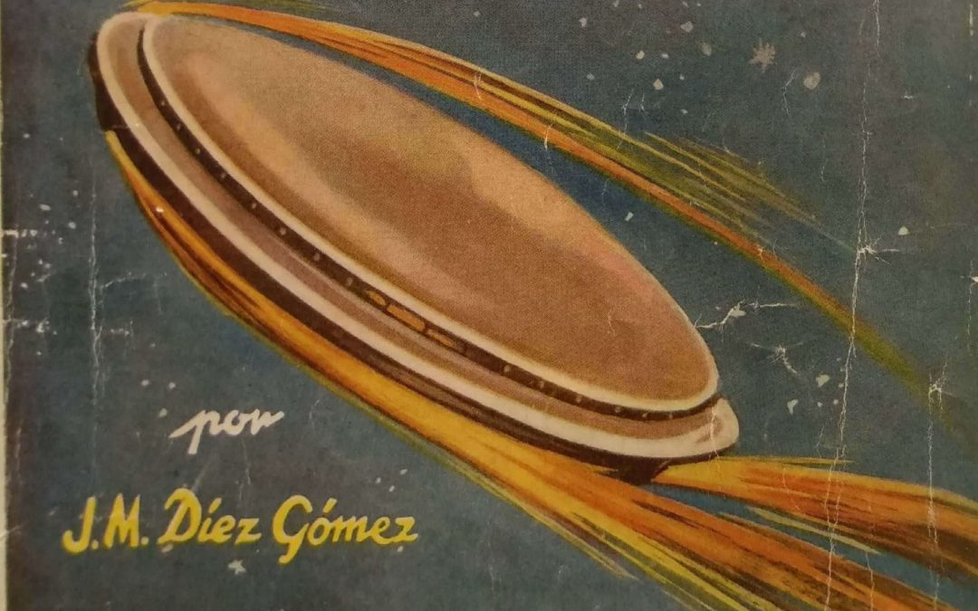 """""""Los Platillos Voladores"""", di J. M. Díez Gómez, il primo libro sugli UFO uscito in Spagna (1950)"""
