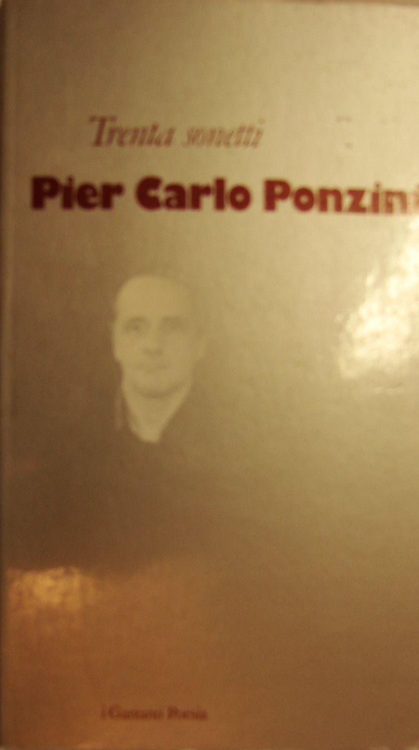 """""""Trenta sonetti"""" di Pier Carlo Ponzini in bancarella"""