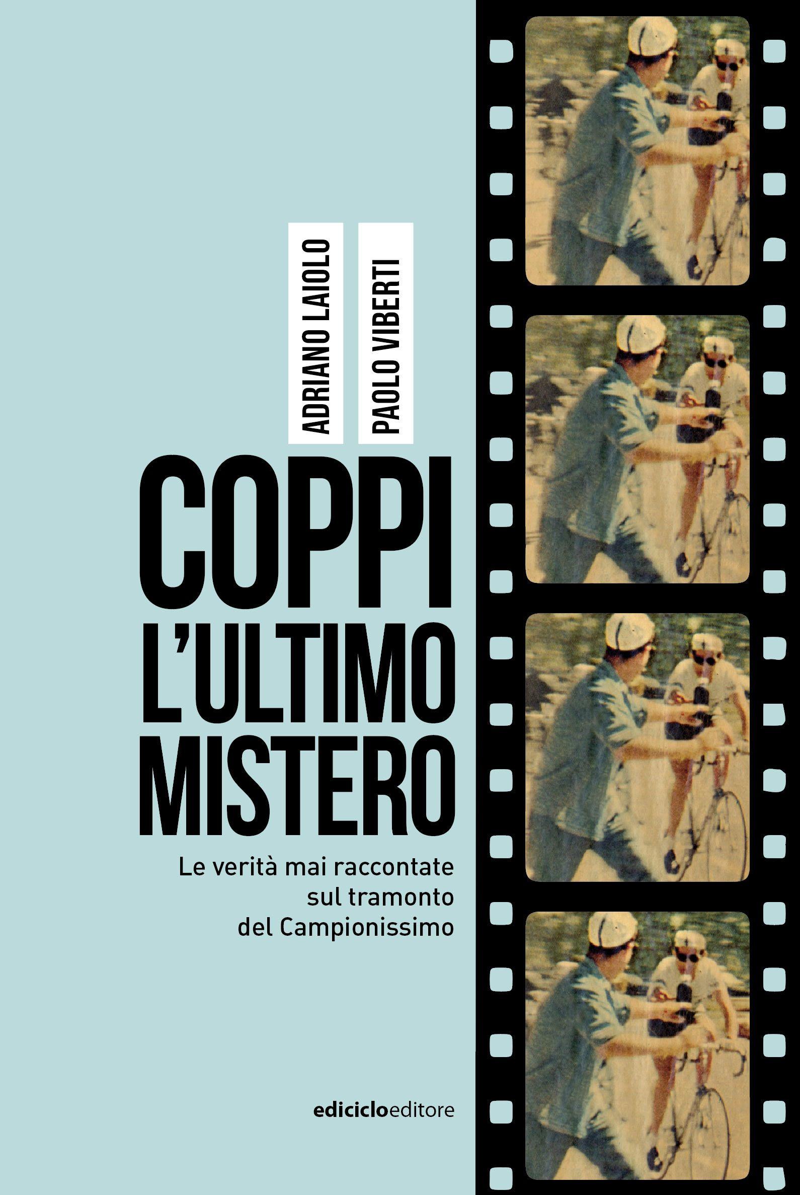 """""""L'ultimo mistero"""" su Fausto Coppi in libreria!"""