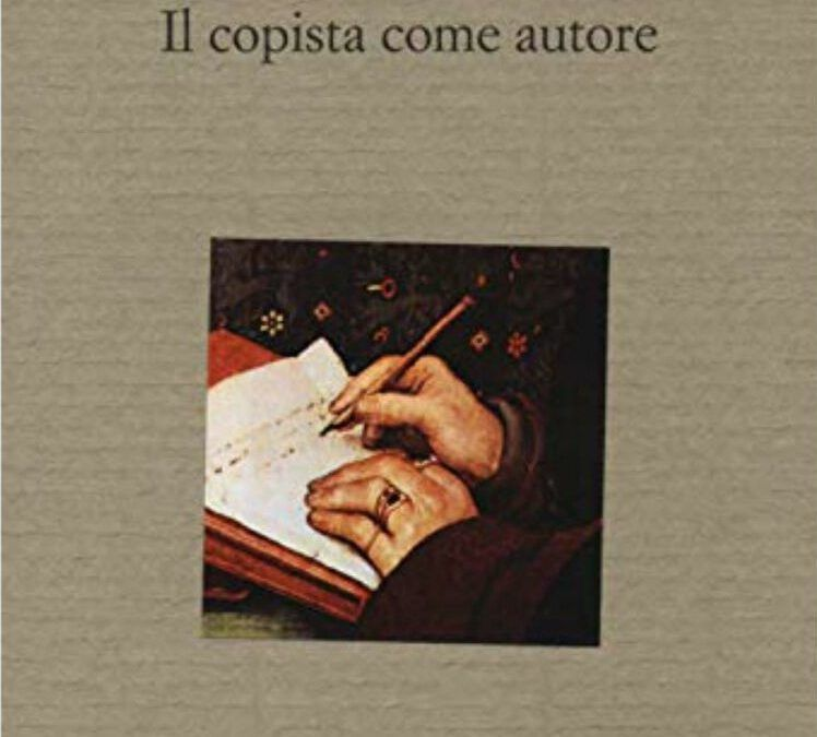"""""""Il copista come autore"""" di Luciano Canfora nella nuova edizione accresciuta"""