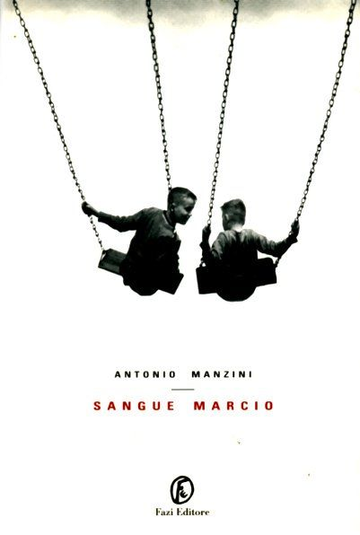 """""""Sangue Marcio"""" di Antonio Manzini, un libro che non si trova"""