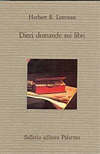 """Dieci domande sui libri"" di Herbert R. Lottman al mercatino"