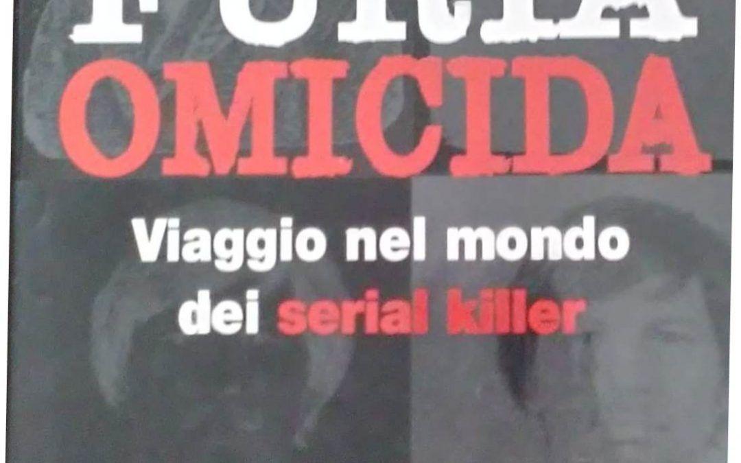 """""""Furia omicida"""" di Harold Schechter in bancarella"""