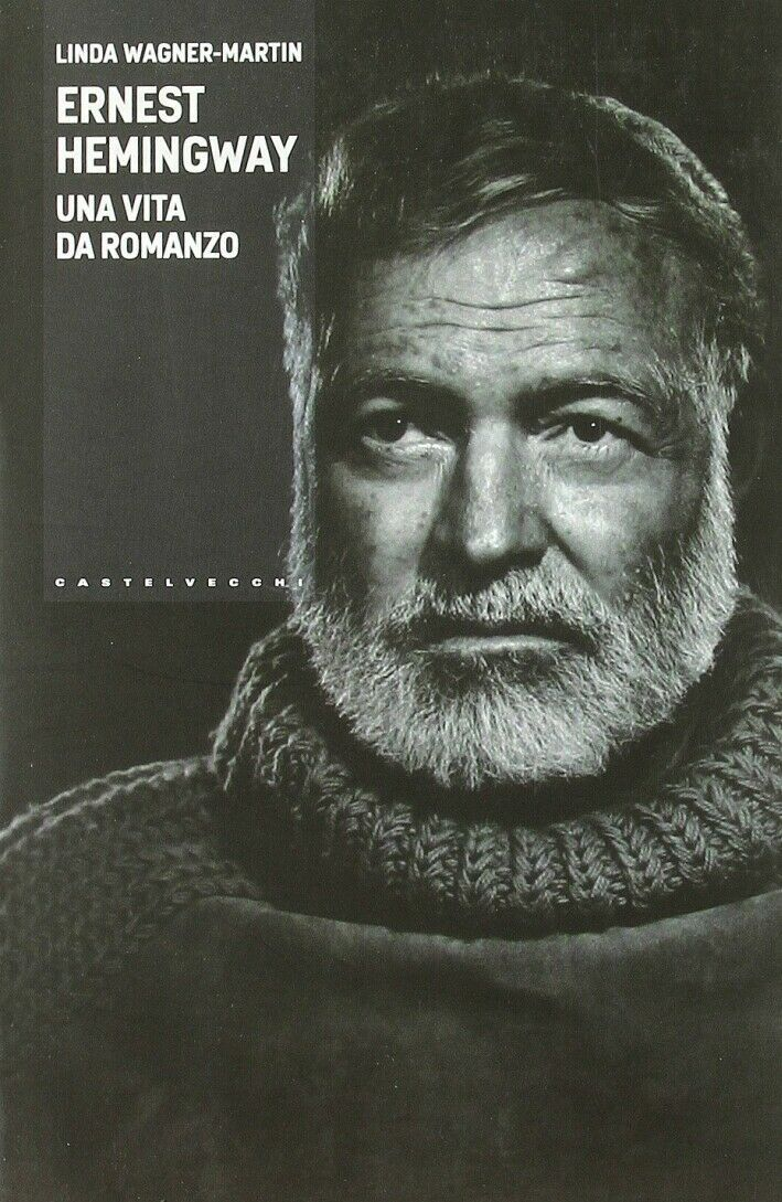 """Ernest Hemingway: una vita da Romanzo"" di Linda Wagner-Martin al mercatino"