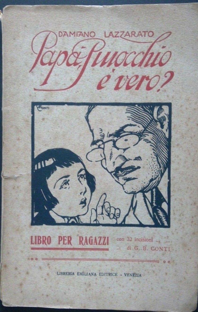 """""""Papà, Pinocchio è vero?"""": di questo libro ne aveva una copia soltanto D'Annunzio!"""