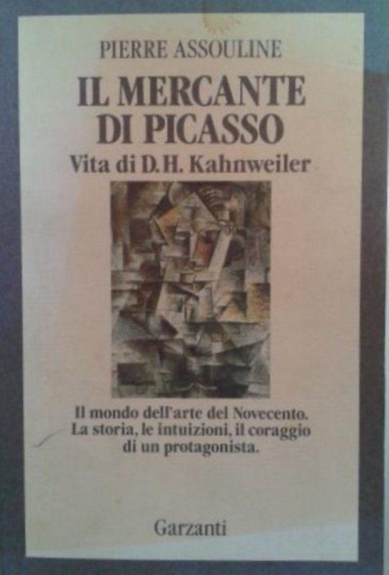 """""""Il mercante di Picasso"""" di Pierre Assouline, ma non a 3.500 €!"""