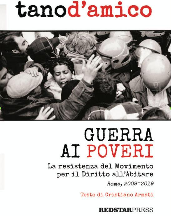 """""""Guerra ai poveri"""" di Tano D'Amico e Cristiano Armati in libreria"""