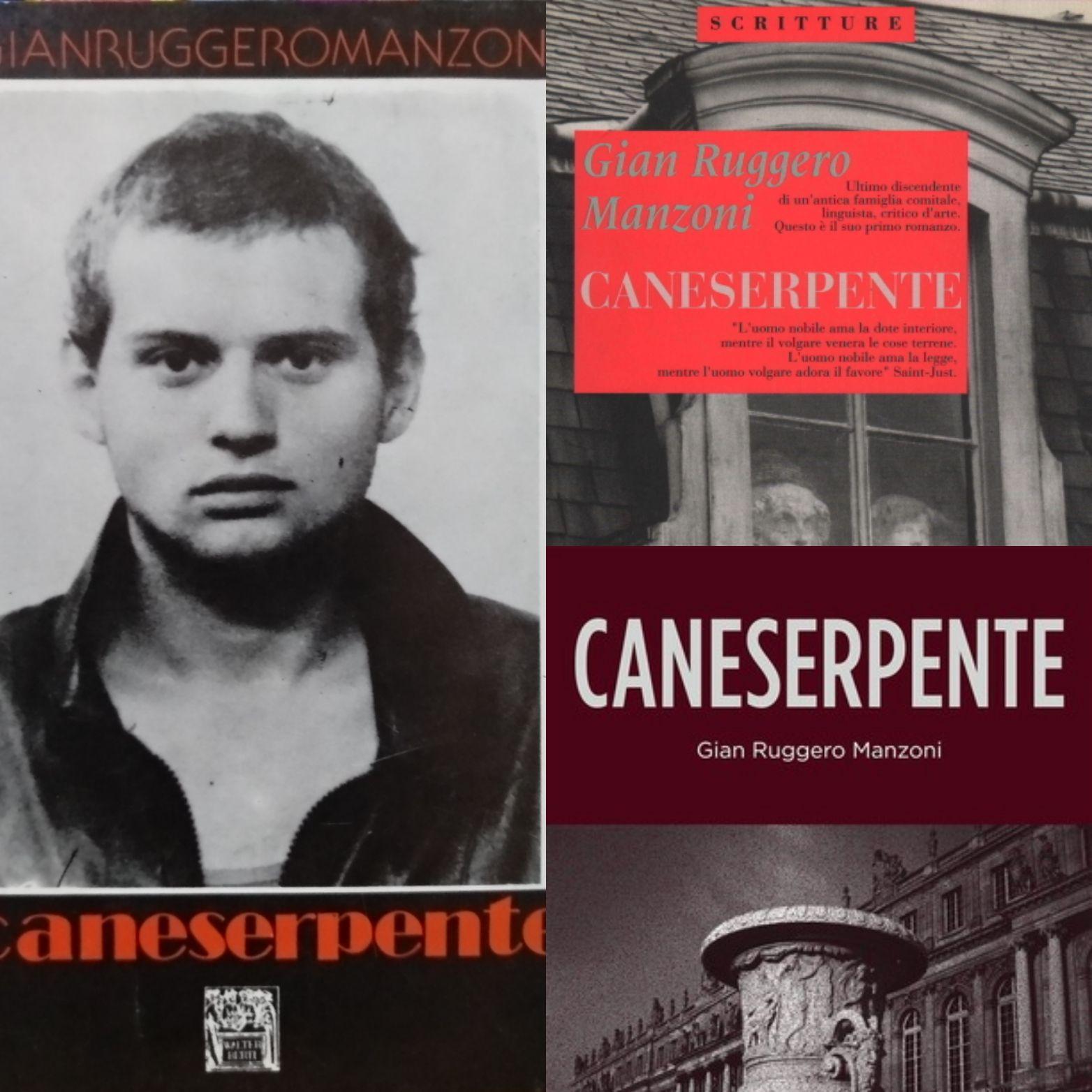 """""""Caneserpente"""" di Gian Ruggero Manzoni: lo strano caso di due libri diversi con lo stesso titolo!"""