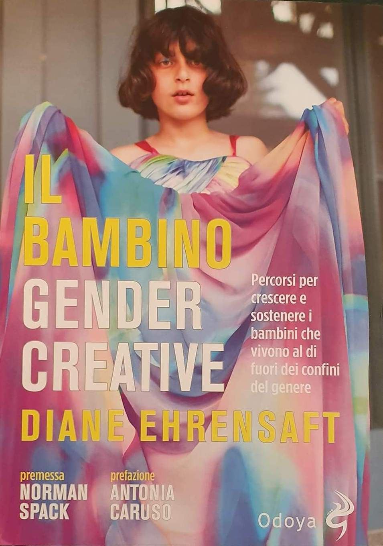 """In libreria """"Il bambino gender creative"""" di Diane Ehrensaft"""