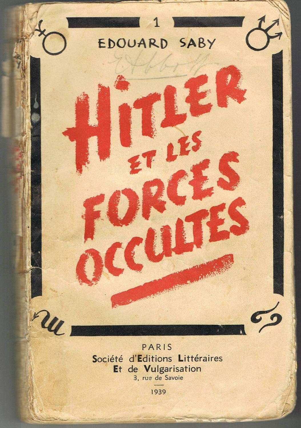 """""""Hitler et les Forces Occultes"""" di Edouard Saby"""