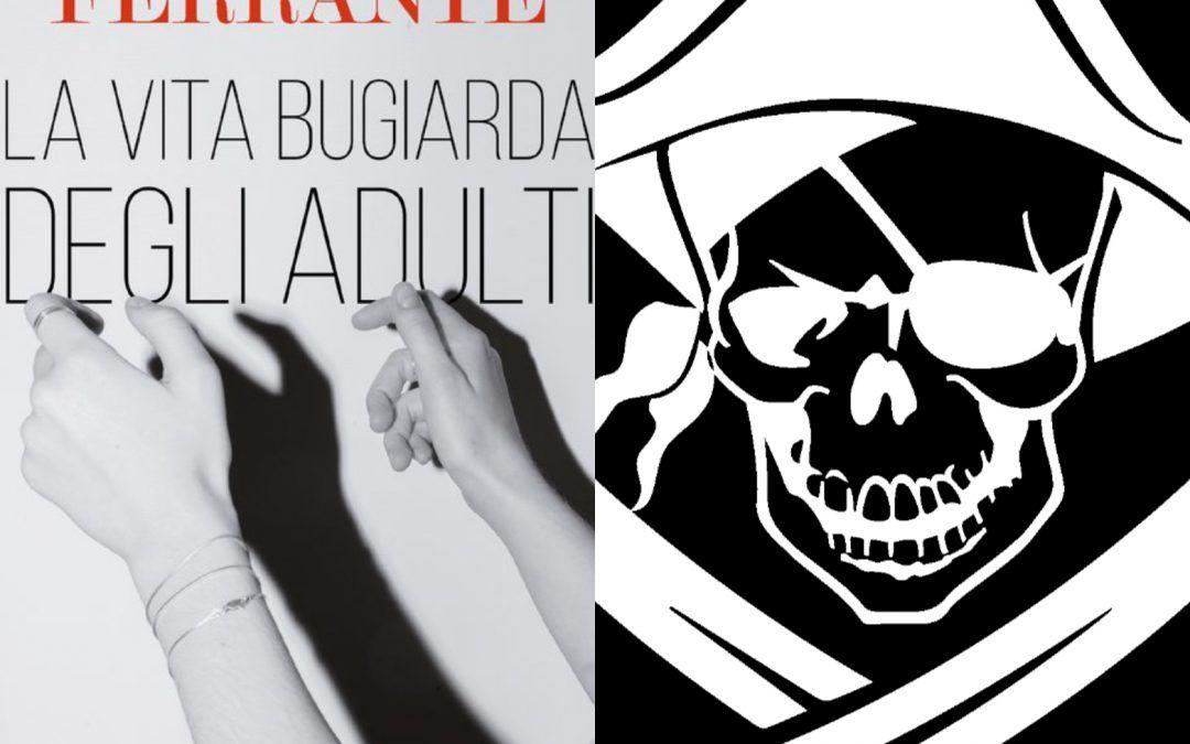 Attenzione alle copie pirata – Elena Ferrante e Primo Levi: due casi recenti!
