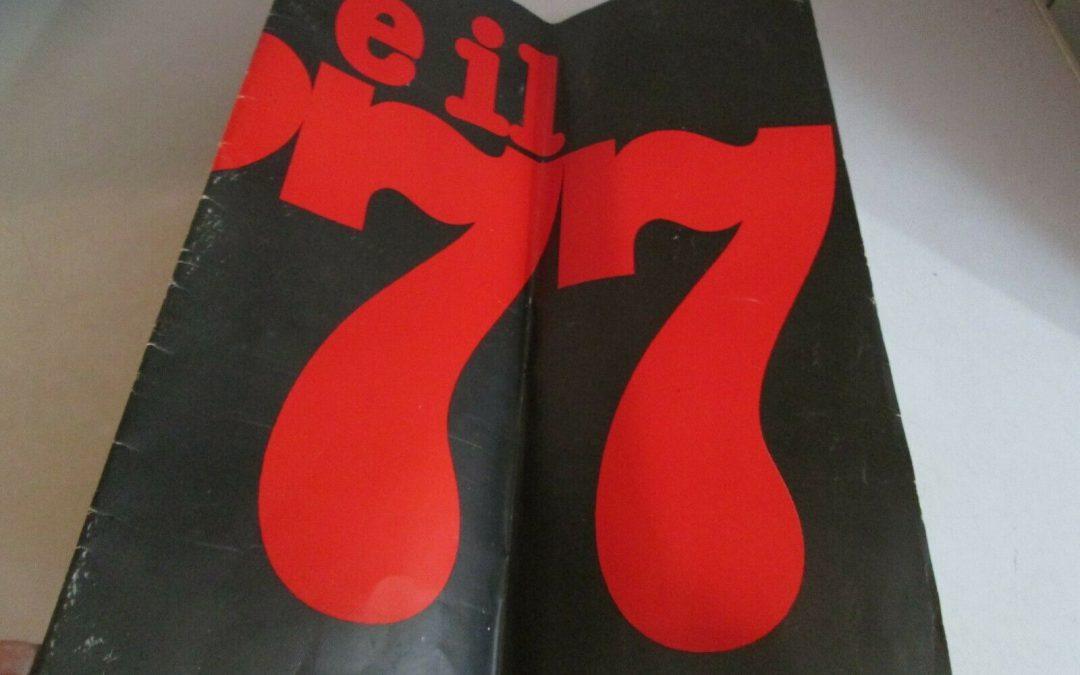 È il '77, bellezza! In asta su eBay un pezzo di storia di Tano D'Amico!