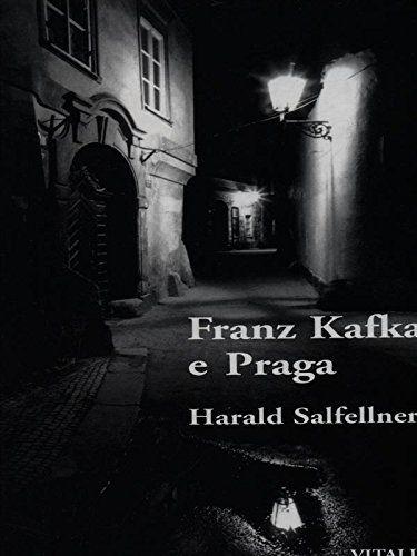 """Franz Kafka e Praga"" di Harald Salfellner, una guida letteraria… d'altri tempi"