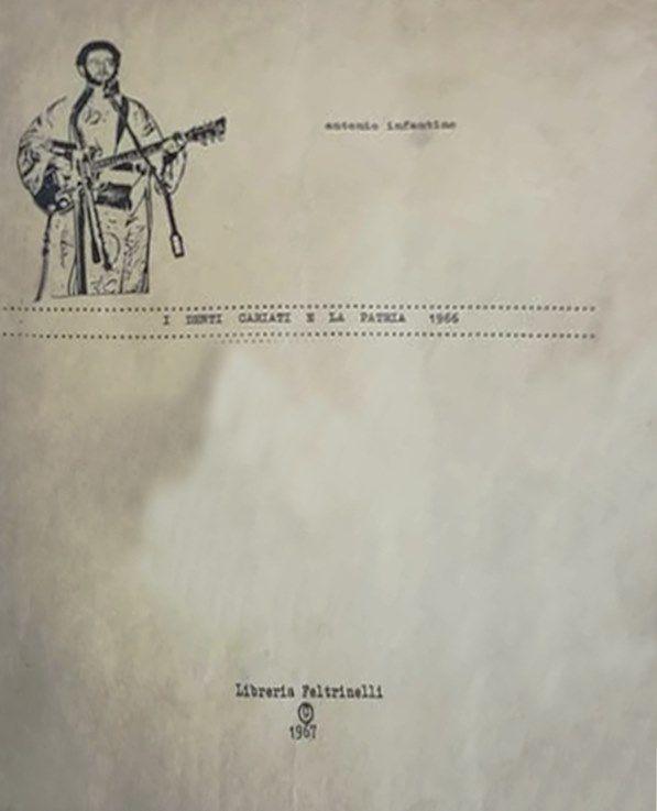 """Avevate mai visto la copertina de """"I denti cariati e la Patria 1966"""" di Antonio Infantino?"""