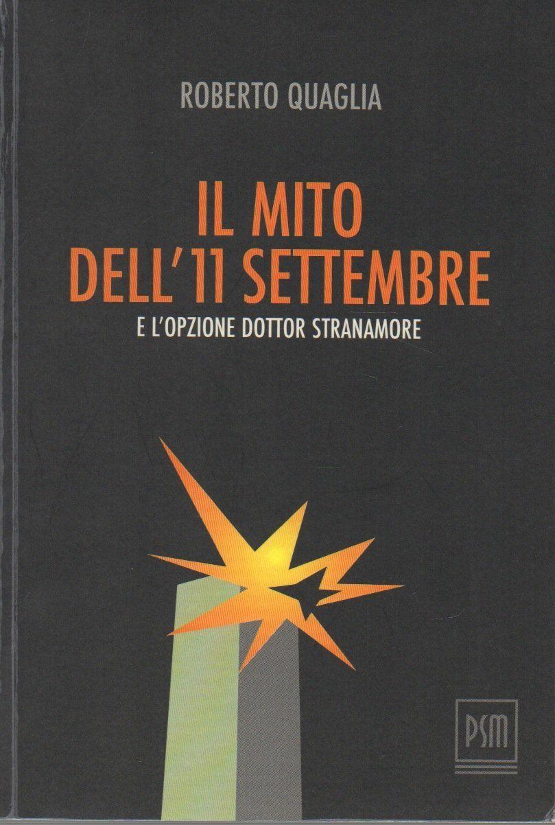 """Ma il libro """"Il mito dell'11 settembre"""" di Roberto Quaglia perché è sparito da Amazon?"""