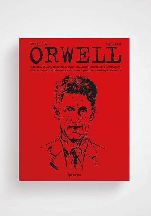 """""""Orwell"""" di Pierre Christin e Sébastien Verdier: un graphic novel da museo!"""