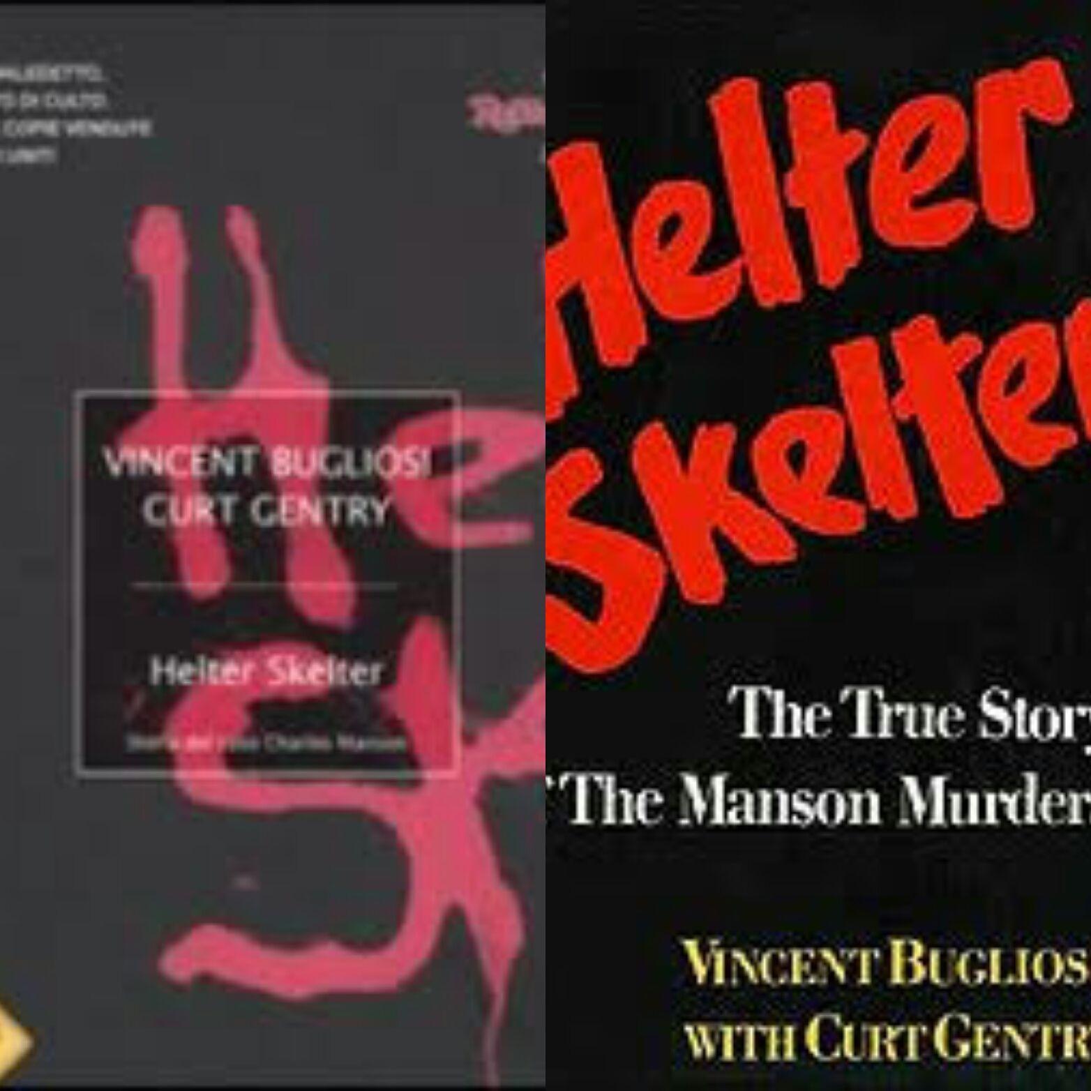 """Un altro """"Strade blu"""" sopravvalutato. Il caso """"Helter Skelter"""" di Vincent Bugliosi"""