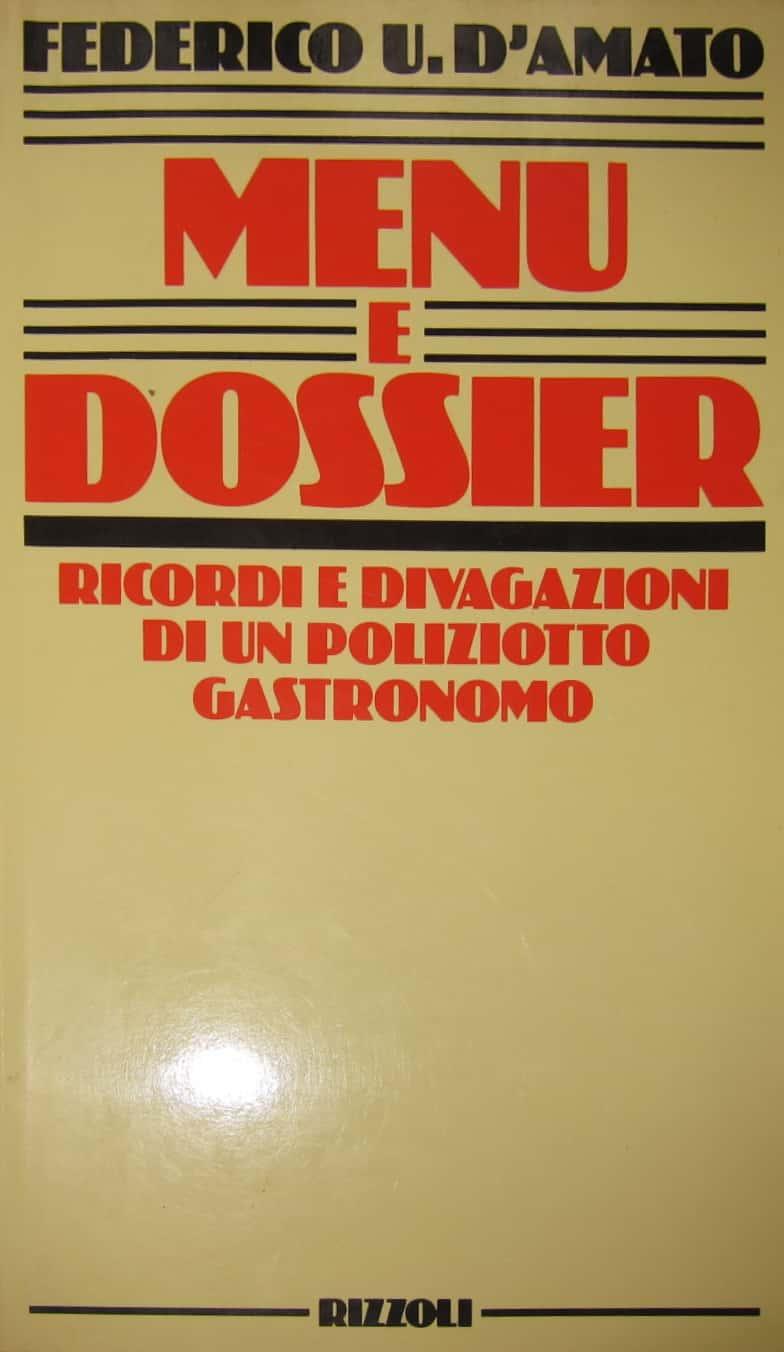 """Il rarissimo """"Menu e Dossier"""" di Federico D'Amato. È stato rastrellato?"""