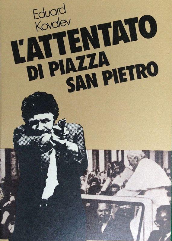 L'attentato a Piazza San Pietro