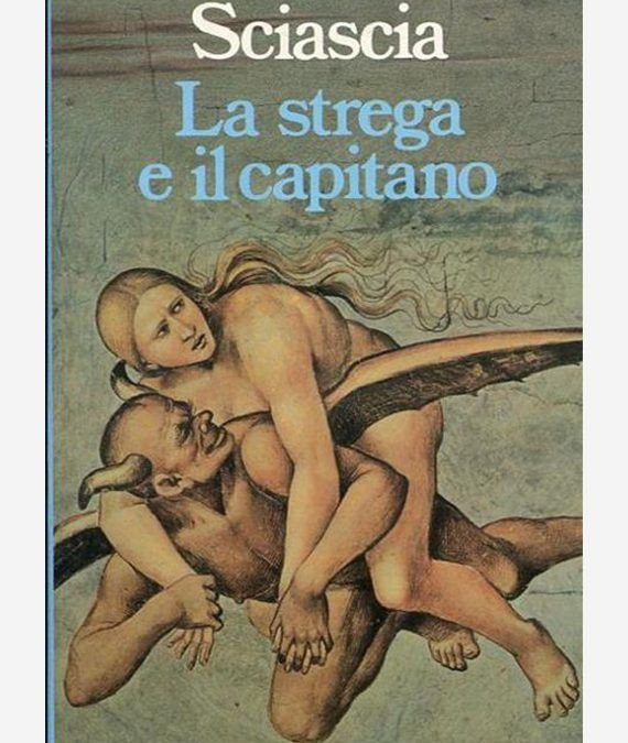 La strega e il capitano, Leonardo Sciascia