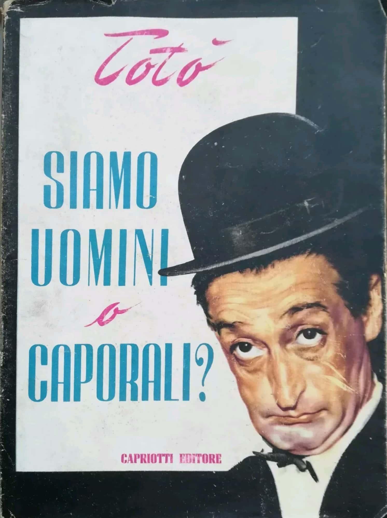 """…su eBay ci sono due copie della prima edizione di """"Siamo uomini o caporali?"""" di Totò"""