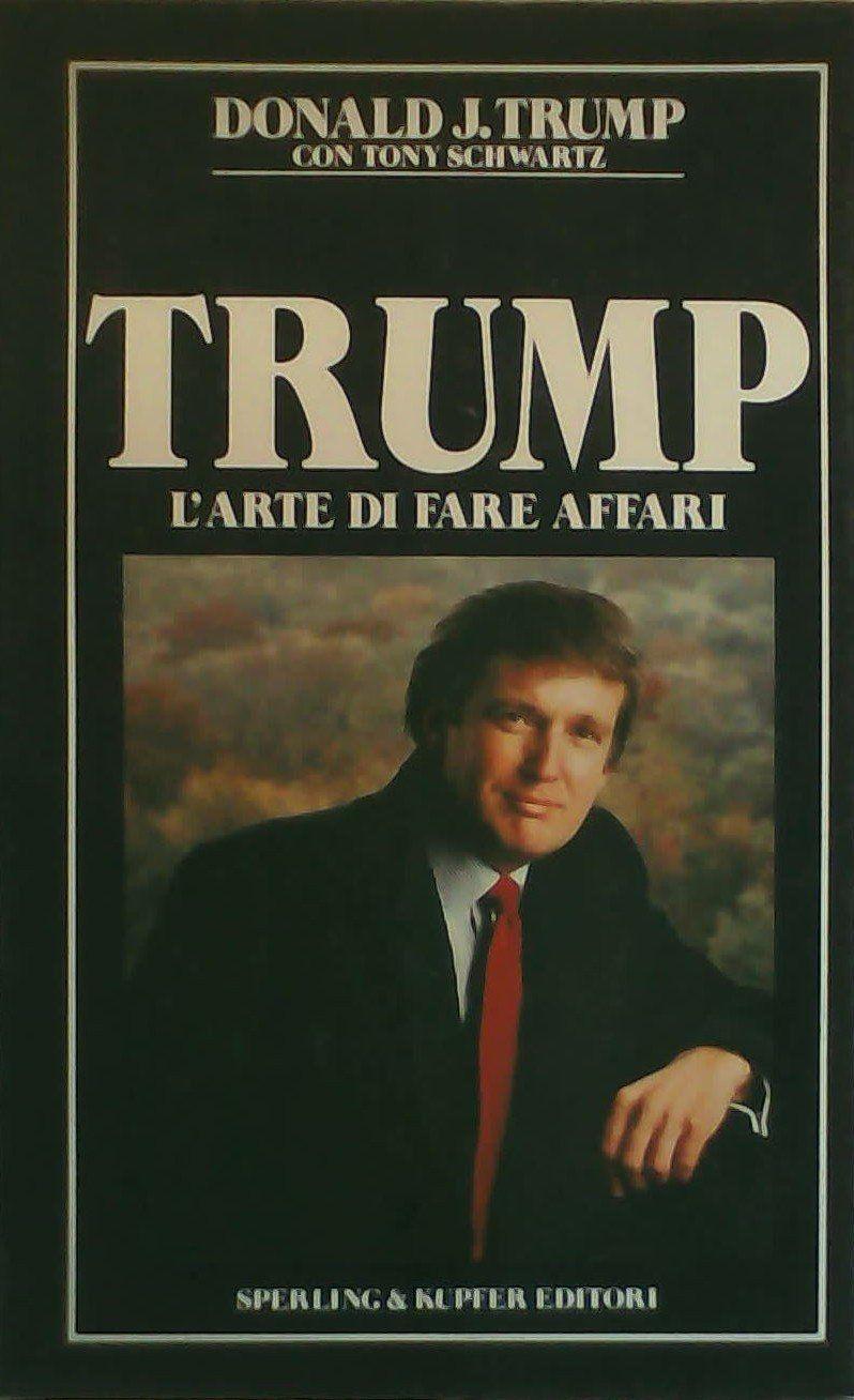 Il primo libro pubblicato da Trump in Italia (1989) è già introvabile!