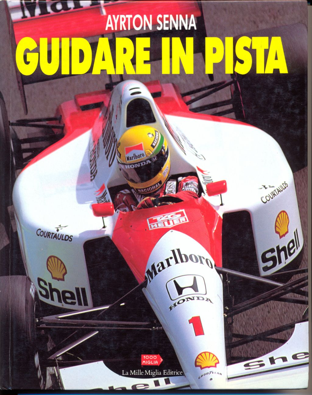 """L'unico libro scritto da Ayrton Senna: """"Guidare in pista"""", raro!"""