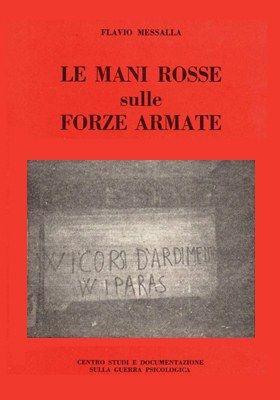 """Chi ha visto la prima edizione di """"Le mani rosse sulle forze armate""""?"""