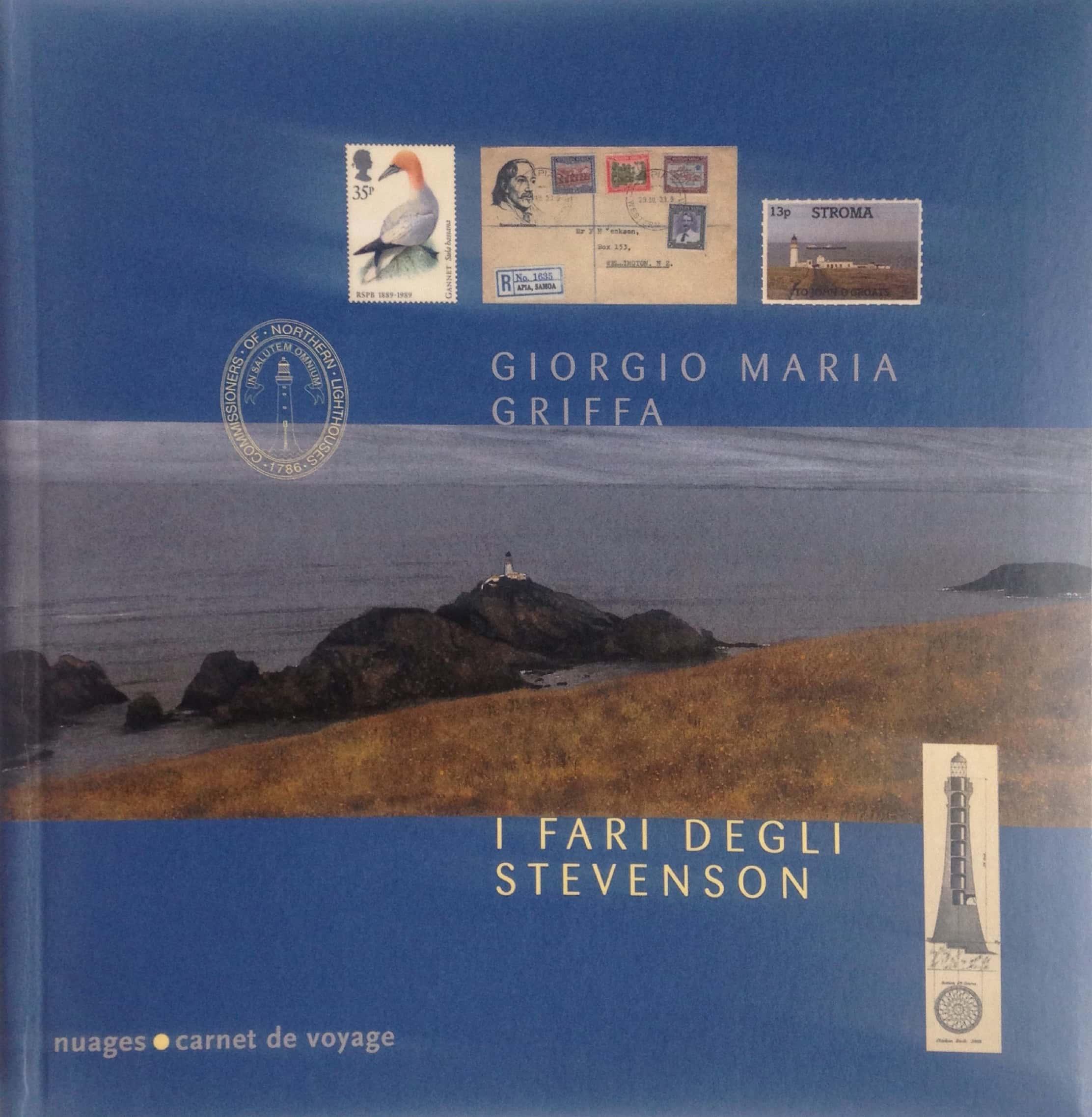 """""""I fari degli Stevenson"""" di Giorgio Maria Griffa, un libro scomparso!"""