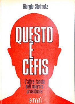 """…su eBay due copie di """"Questo è Cefis"""" di Giorgio Steimetz a 500 €"""