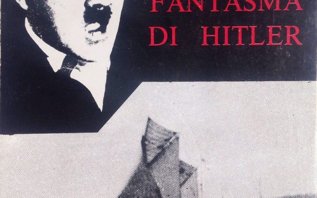 """""""I velieri fantasma di Hitler"""" di Saint-Loup: da trovare e collezionare"""