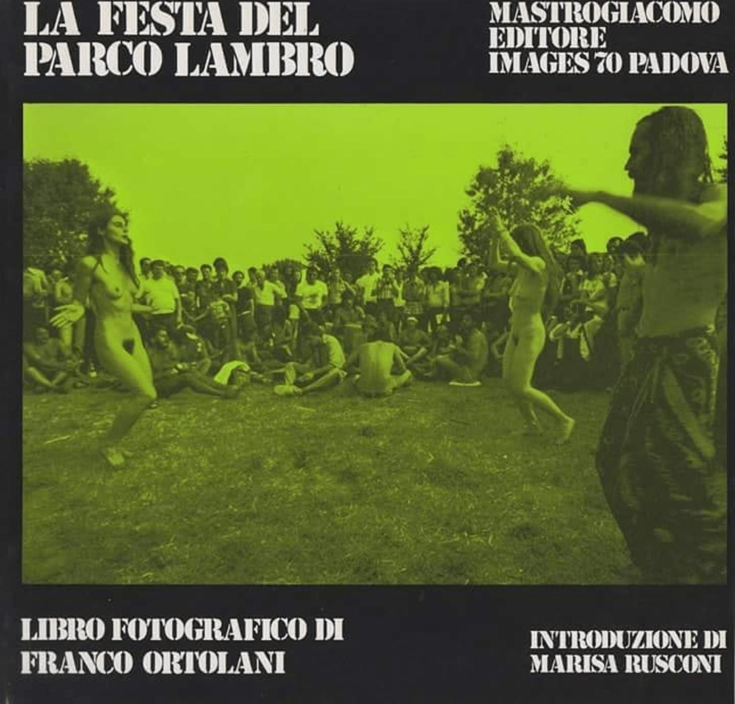 """…su eBay c'è un pezzo di cultura Beat, """"La festa del Parco Lambro"""", di Franco Ortolani"""