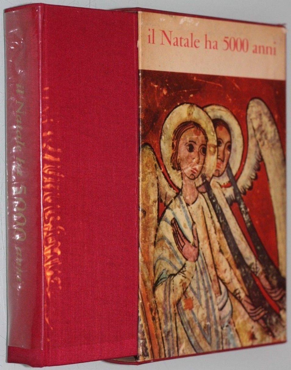 """Sparisce e poi riappare il raro """"Il Natale ha 5000 anni"""" di Francesco Saba Sardi"""