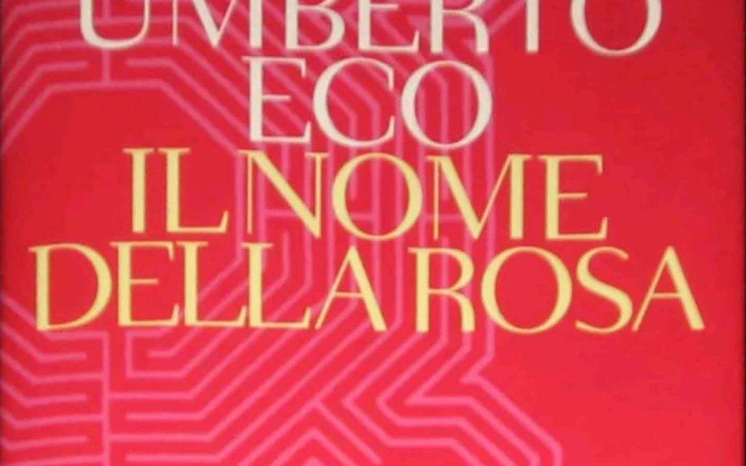 """""""Il nome della rosa"""" di Umberto Eco, l'edizione più rara non è la prima!"""