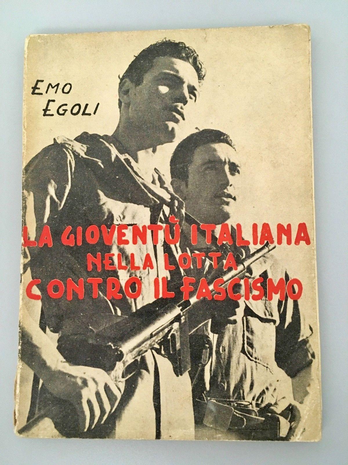 """…su Ebay c'è """"La gioventù italiana…"""" di Emo Egoli"""