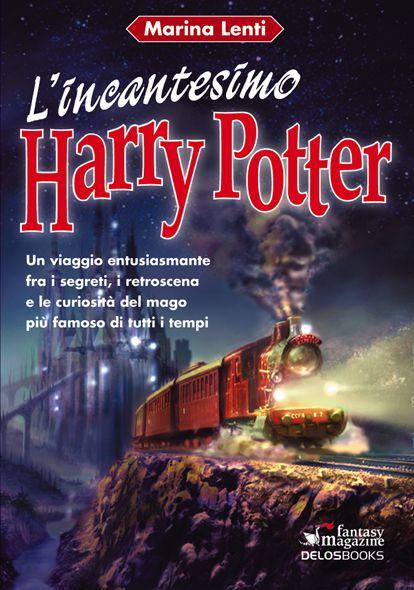 """…su eBay c'è il raro """"L'incantesimo Harry Potter"""" di Marina Lenti"""